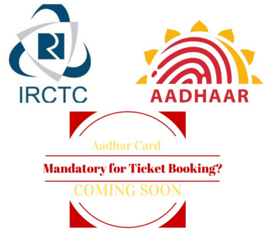 Aadhaar Card Need for Online ticket booking
