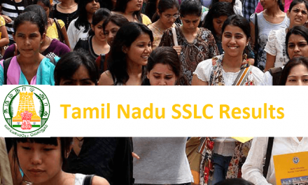 Tamil Nadu Board 10th (SSLC) Results Declared | Detailed Data