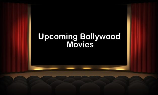 Upcoming Bollywood Movies and Release Dates | August