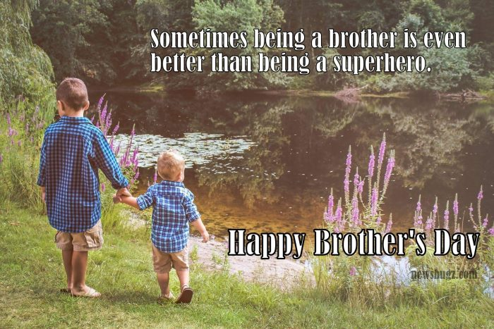 Happy National Brother's Day 2018