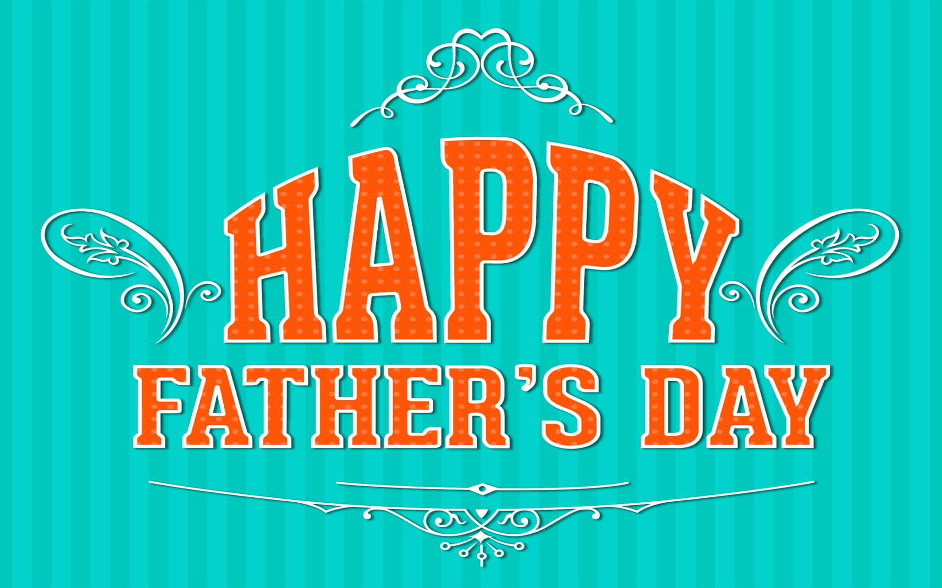 Happy Father's Day 2018