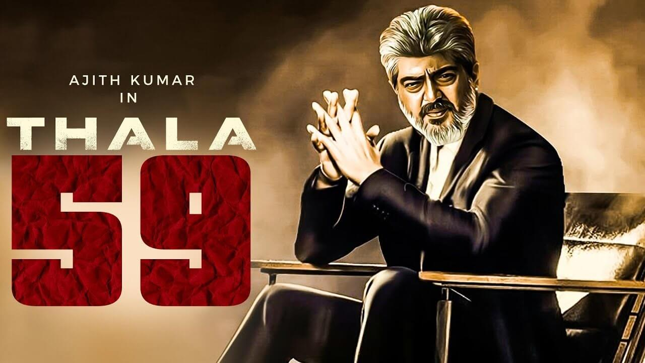 Exciting Update on Ajith's New Movie: Check Out Thala 59 ...