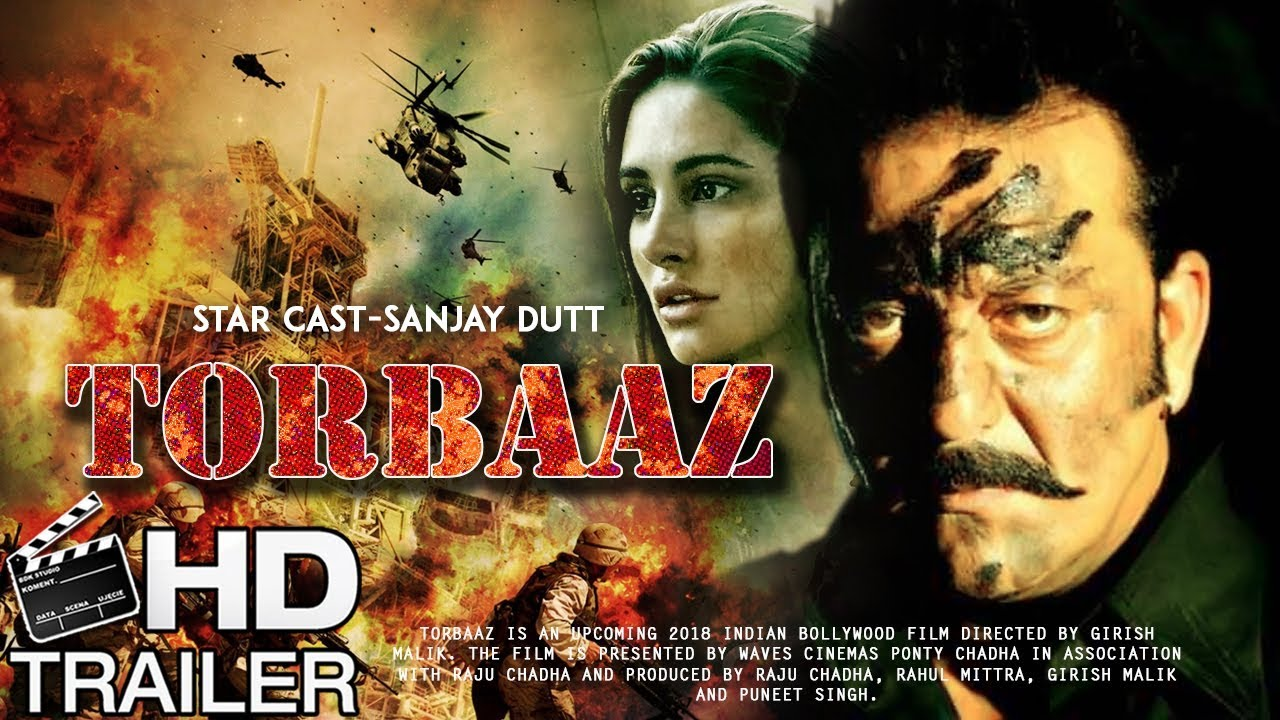 Torbaaz Hindi Movie (2019) | Cast | Trailer | Songs ...