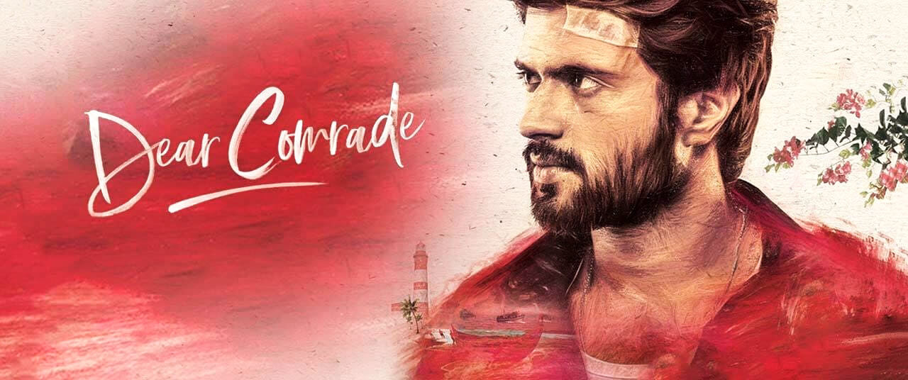 Dear Comrade Movie (2019) | Cast | Trailer | Songs | Release
