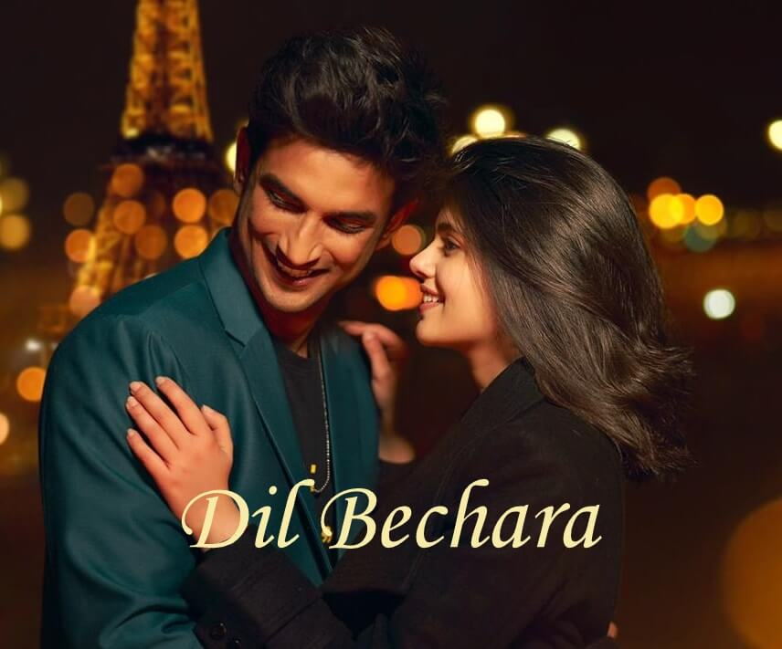 Dil Bechara Hindi Movie