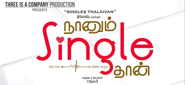 Naanum Single Thaan Movie Songs