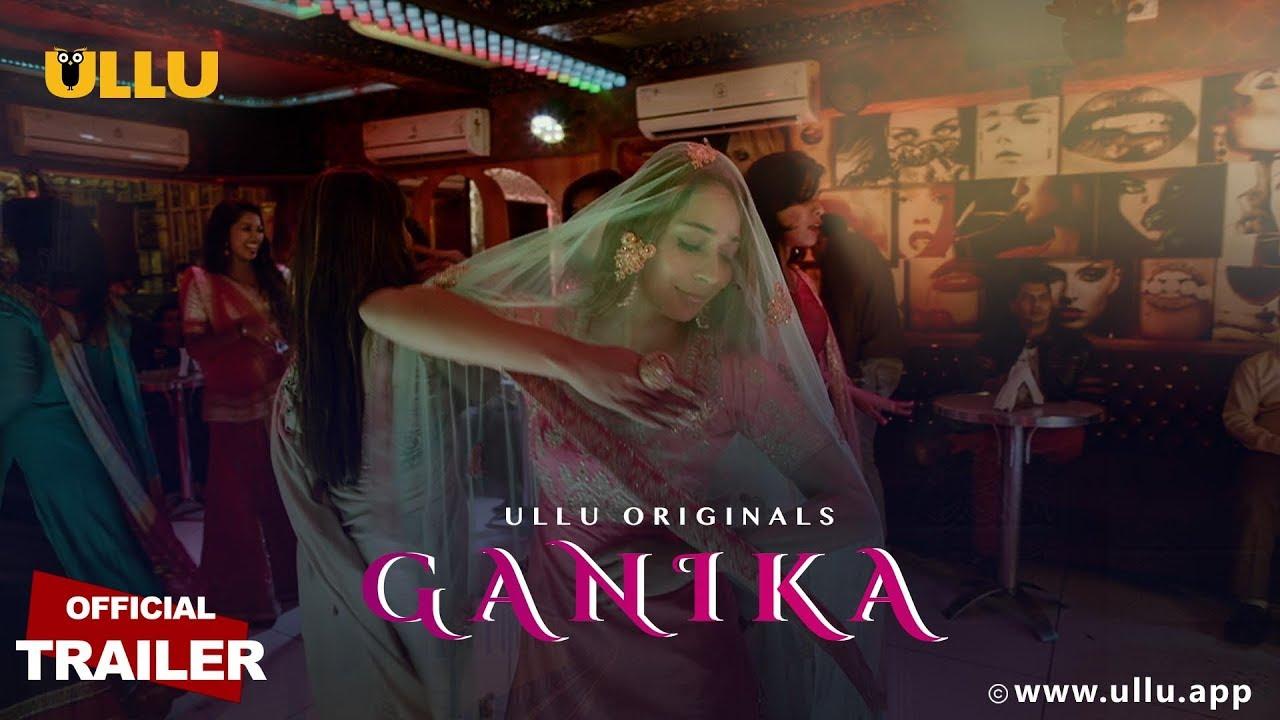 Ganika Web Series