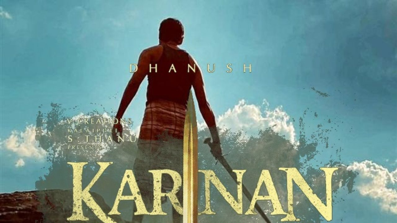 Karnan Tamil Movie (2021) | Cast | Teaser | Trailer | Release Date - News  Bugz