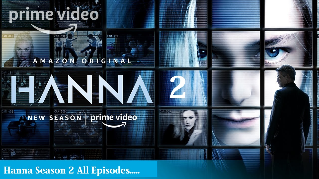 Hanna Season 2 Episodes