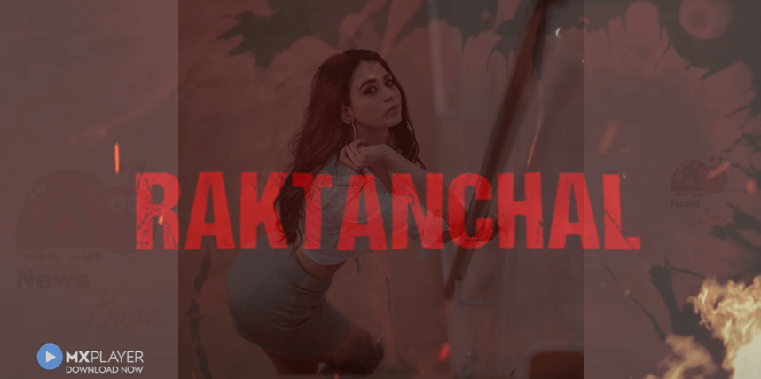 Raktanchal Web Series