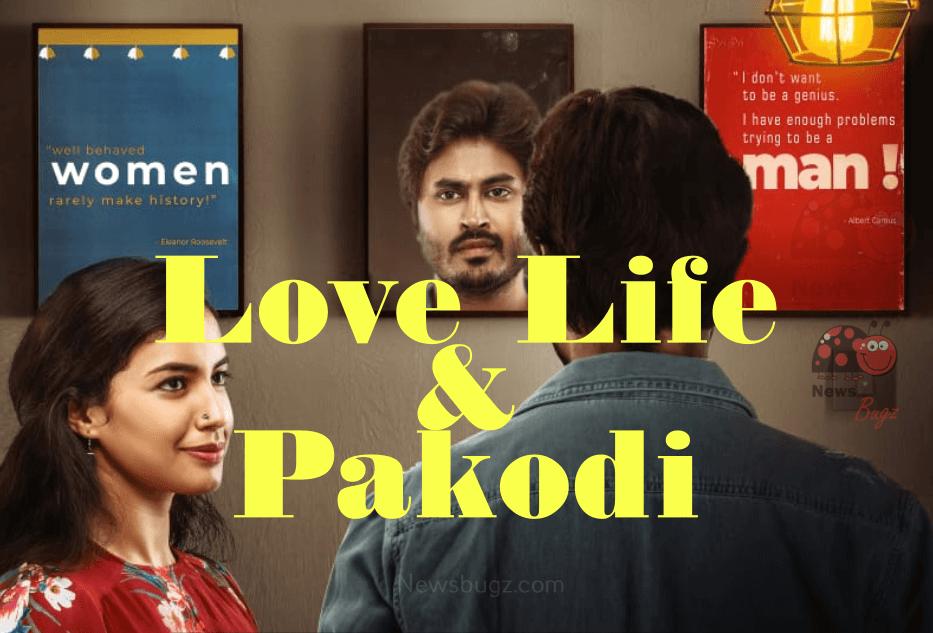 Love Life And Pakodi Telugu Movie