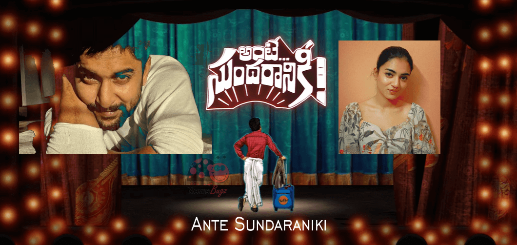 Ante Sundaraniki Movie