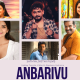 Anbarivu Movie