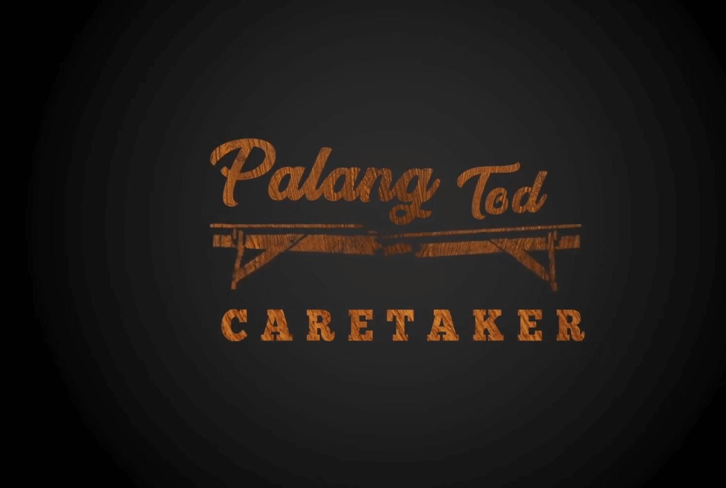 Palang Tod Caretaker