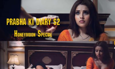 Prabha Ki Diary 2 Honeymoon Special
