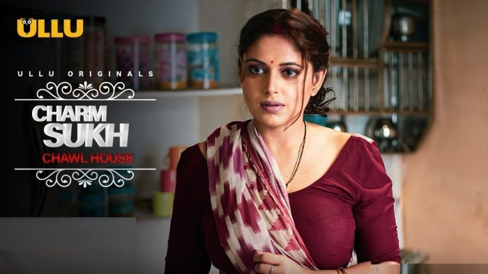 Charmsukh Chawl House Ullu Web Series (2021) Full Episode: Watch Online