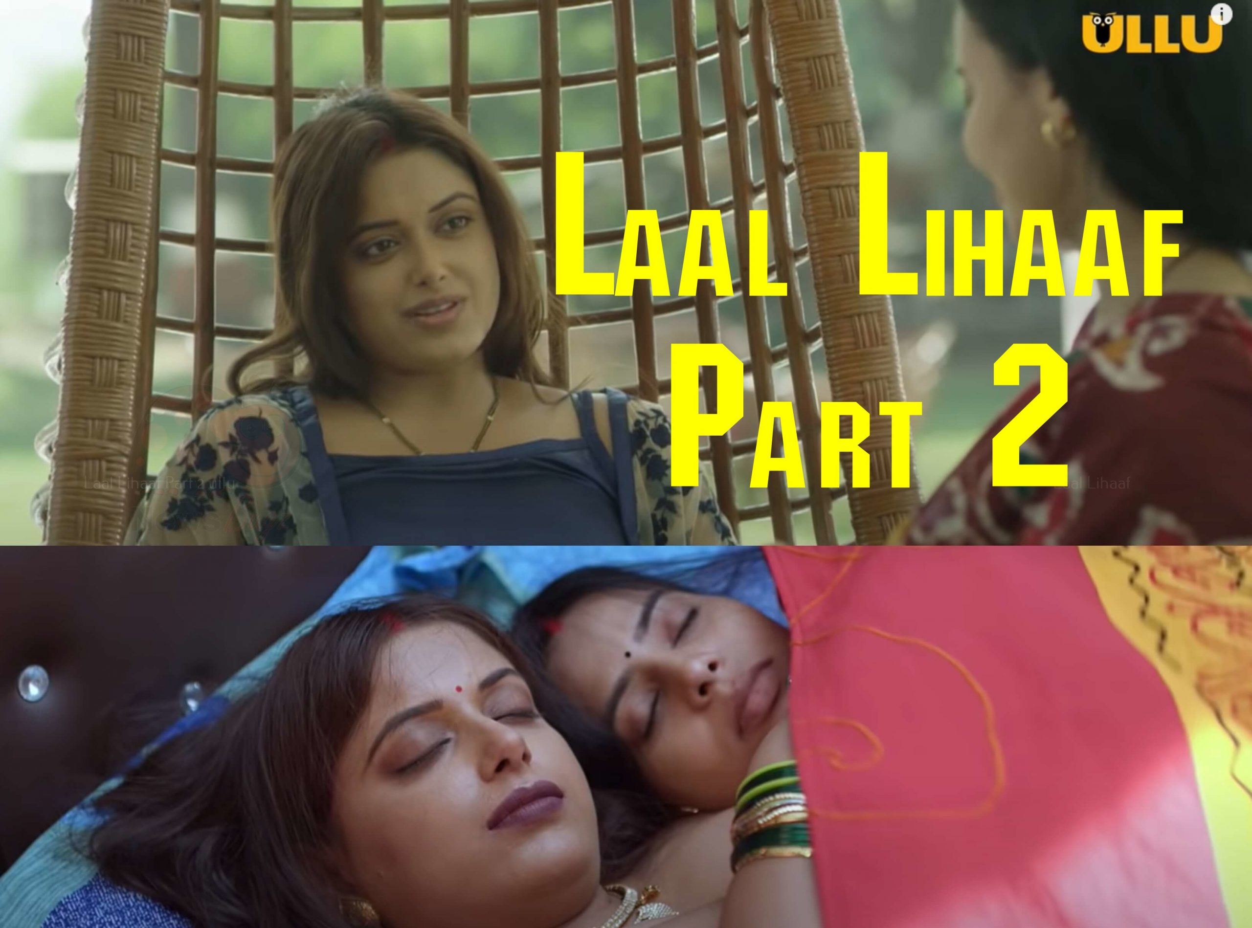 Laal Lihaaf Part 2 Ullu Web Series (2021) Full Episode: Watch Online - News  Bugz