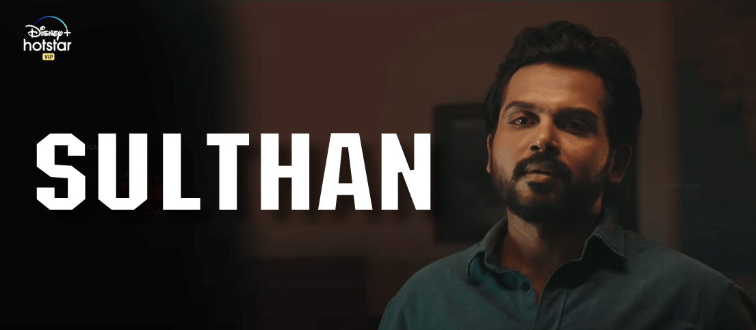 sulthan movie hotstar