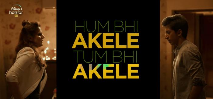 Watch Hum Bhi Akele Tum Bhi Akele Movie (2021) Online on Disney+ Hotstar