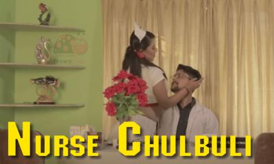 Nurse Chulbuli Nue Fliks