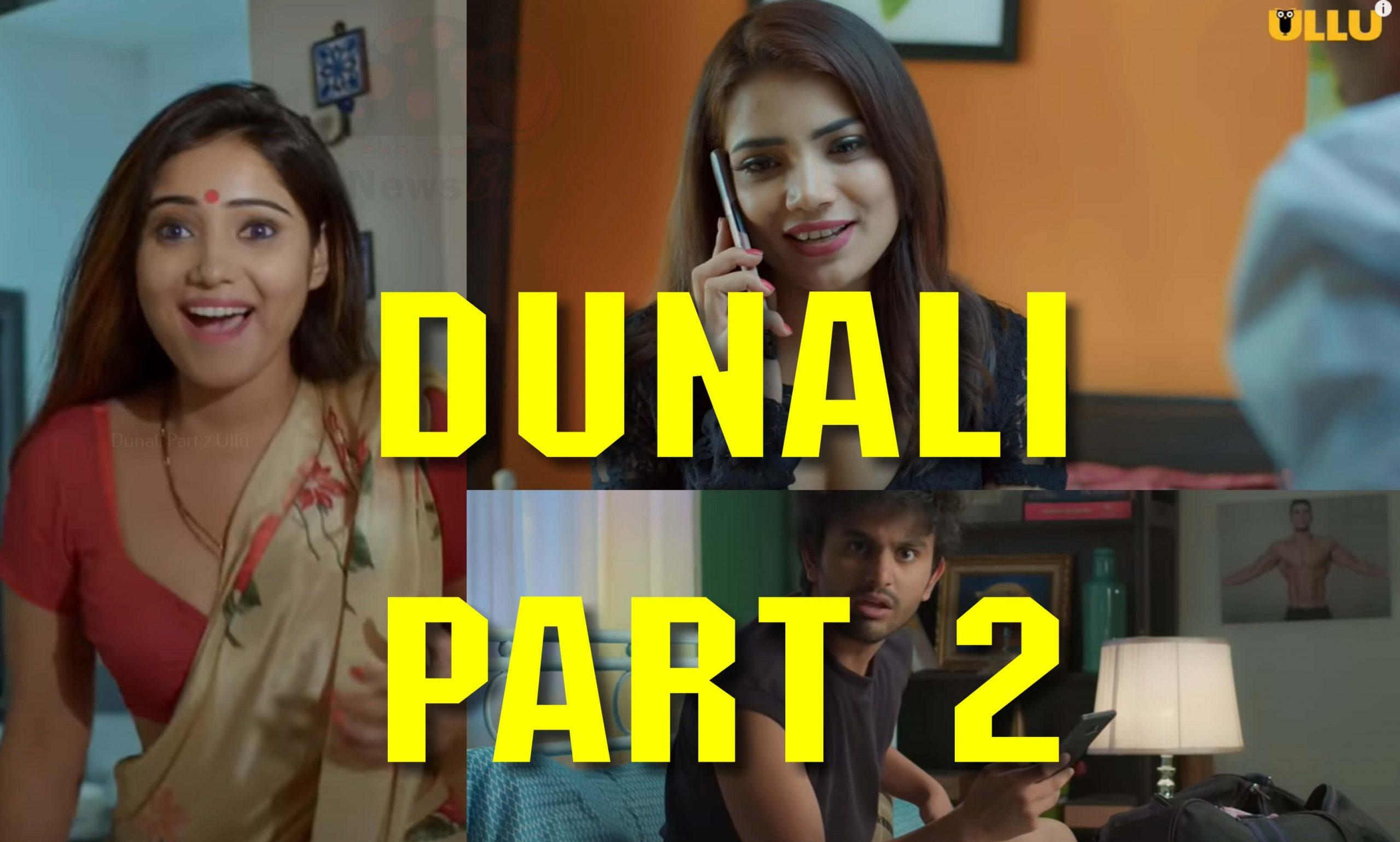 Dunali Part 2 Ullu