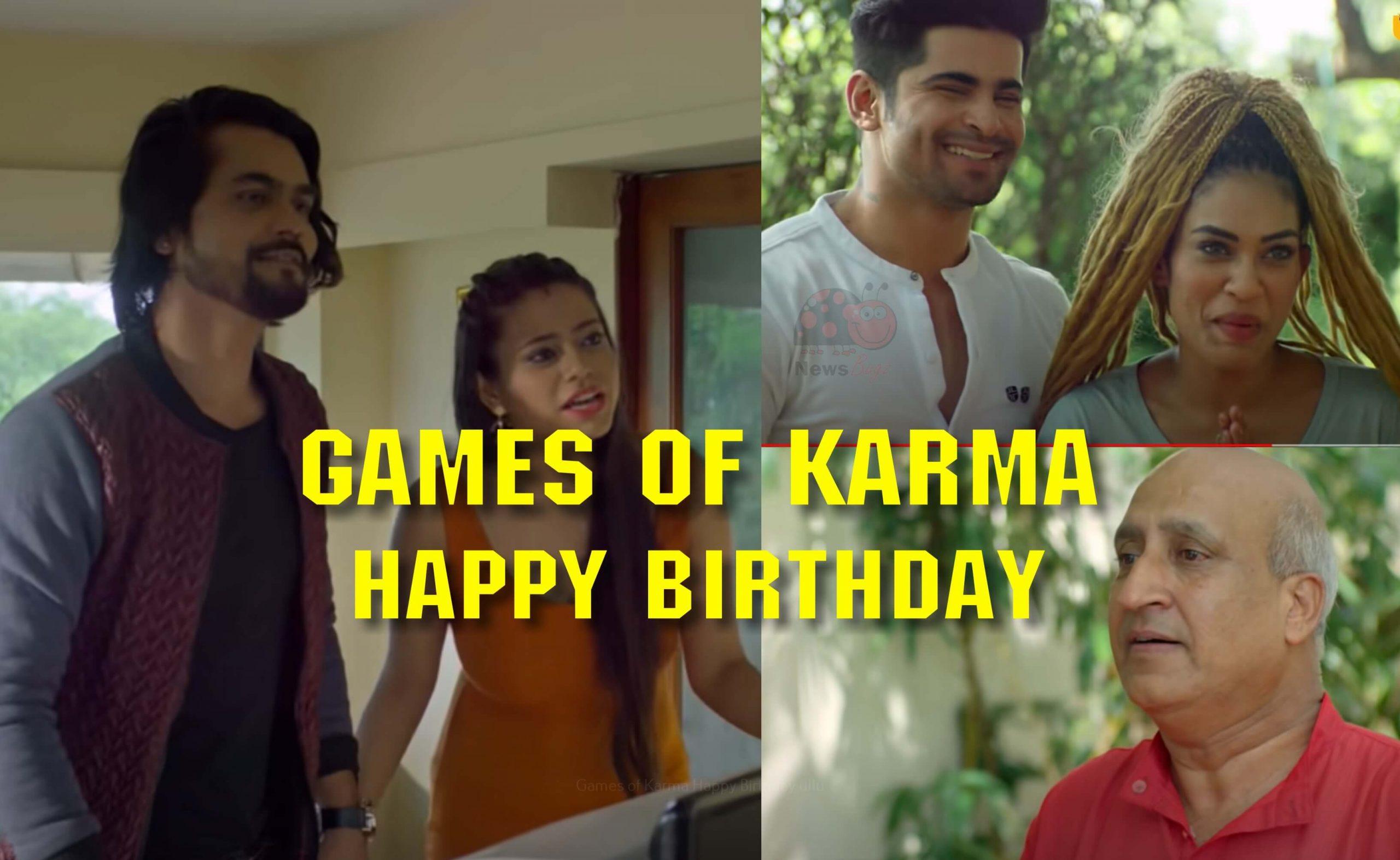 Games of Karma Happy Birthday ullu